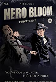 Nero Bloom: Private Eye Poster