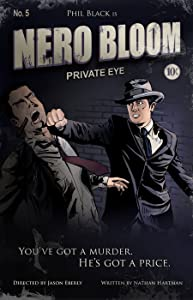 Nero Bloom: Private Eye download movie free