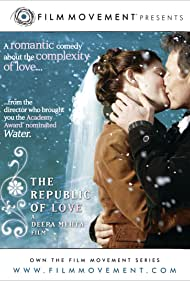 The Republic of Love (2004) Poster - Movie Forum, Cast, Reviews