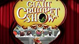 THE MUPPETS GIANT CRUMPET SHOW