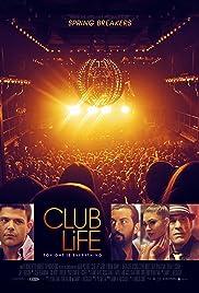 Club Life Poster