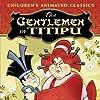 Still The Gentlemen of Titipu