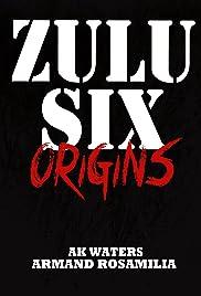 Zulu Six Poster