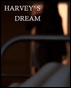 Watch 3 online movies Harvey's Dream [640x352]