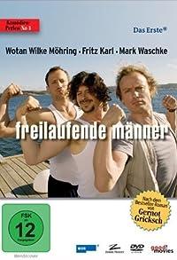 Primary photo for Freilaufende Männer