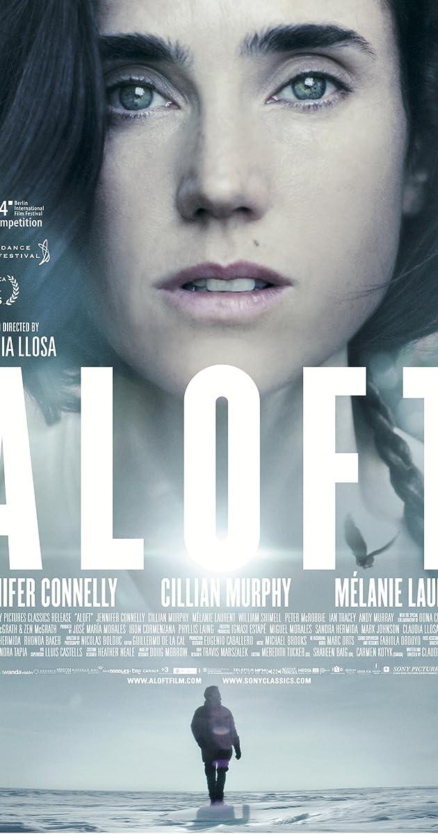 Aloft (2014) - IMDb