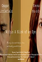 Within A Blink of an Eye