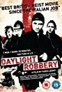 Daylight Robbery (2008) Poster