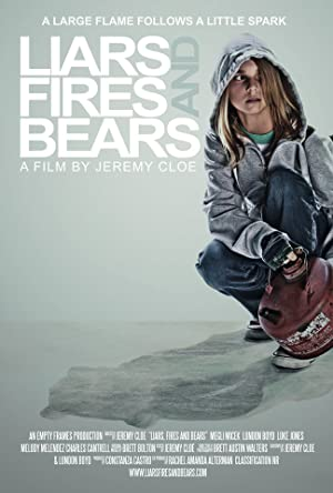 Liars, Fires and Bears (2012)