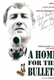 A Home for the Bullets Poster