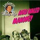William 'Billy' Benedict, David Gorcey, Leo Gorcey, Huntz Hall, and William Ruhl in Hard Boiled Mahoney (1947)