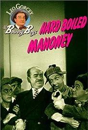 Hard Boiled Mahoney(1947) Poster - Movie Forum, Cast, Reviews