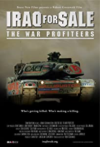 Movie clips to watch online Iraq for Sale: The War Profiteers by Charles Ferguson [480p]