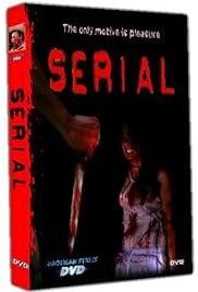 Serial (2005) film en francais gratuit