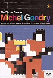 The Work of Director Michel Gondry (Video 2003) - IMDb