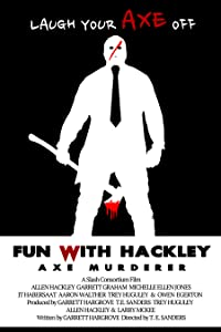 Downloadable hd movie trailers Fun with Hackley: Axe Murderer [Mpeg]