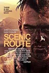 Scenic Route (2013) Poster - Movie Forum, Cast, Reviews