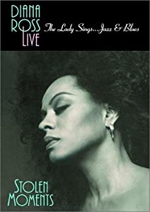 Movie watching Diana Ross Live! The Lady Sings... Jazz \u0026 Blues: Stolen Moments USA [mpeg]