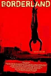 Watch Movie Borderland (2007)