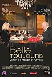 Belle toujours(2006) Poster - Movie Forum, Cast, Reviews