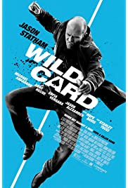 Wild Card (2015) film en francais gratuit