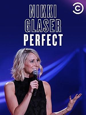 Where to stream Nikki Glaser: Perfect