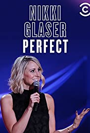 Nikki Glaser: Perfect (2016) 1080p