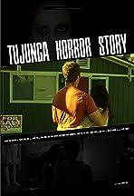 Tujunga Horror Story