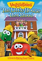 VeggieTales: The Little House That Stood