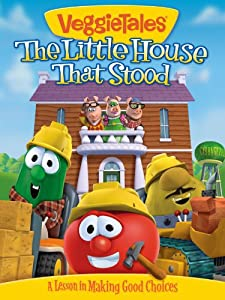 Watch online dvd quality movies VeggieTales: The Little House That Stood by Mike Nawrocki [640x320]