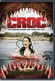 Croc(2007) Poster - Movie Forum, Cast, Reviews