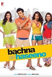 Bachna Ae Haseeno Poster