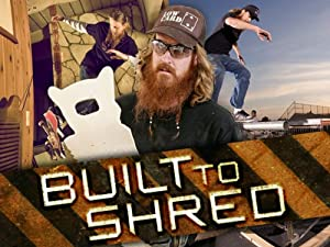 Where to stream Built to Shred