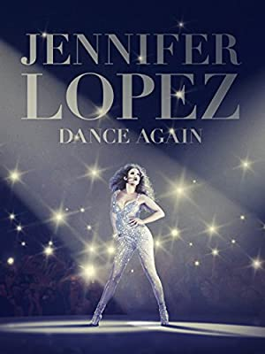 Where to stream Jennifer Lopez: Dance Again