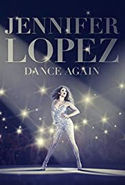 Jennifer Lopez: Dance Again Poster