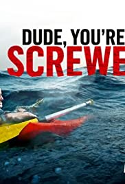 Dude, You're Screwed Poster