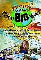 Elizabeth Stanton's Great Big World