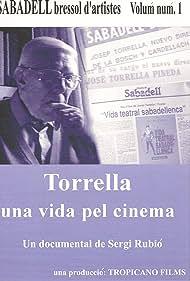 Josep Torrella in Torrella, una vida pel cinema (1997)