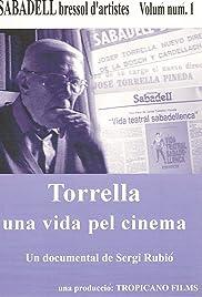 Torrella, una vida pel cinema Poster