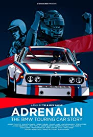 Adrenalin: The BMW Touring Car Story Poster