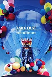 Take That: The Circus Live Poster