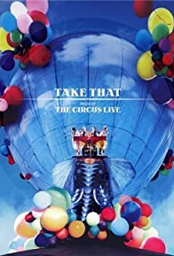 Primary photo for Take That: The Circus Live