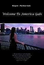 Welcome to America Gabi