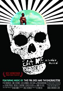 Psp movie downloading Eat Me: A Zombie Musical [320x240]
