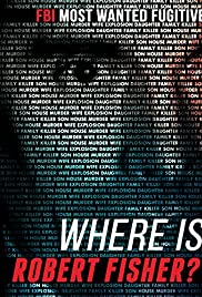 Where Is Robert Fisher? (2011) Poster - Movie Forum, Cast, Reviews