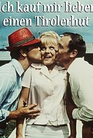 Ich kauf mir lieber einen Tirolerhut (1965)