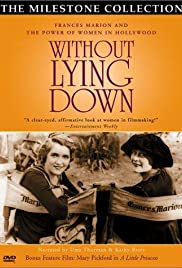 Without Lying Down: Frances Marion and the Power of Women in Hollywood Poster