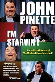 John Pinette: I'm Starvin'!(2007) Poster - Movie Forum, Cast, Reviews