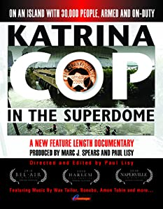 Downloading free dvd movie Katrina Cop in the Superdome [2k]
