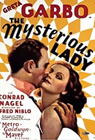 Greta Garbo and Conrad Nagel in The Mysterious Lady (1928)